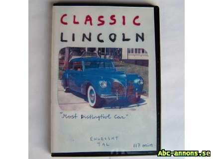 Classic Lincoln DVD - Stockholm, Järfälla - DVD film med Lincolns historia 1920-40 tal. Pan American Race 1953, Tv Shower, Lincoln bilträff USA. 117 minuter. - Stockholm, Järfälla