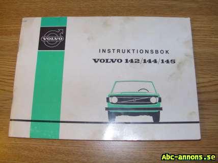 Instruktionbok Volvo 140 1973 - Västra Götaland, Borås - Original instruktionsbok till Volvo 142/144/145 1973, den som medföjer bilen. - Västra Götaland, Borås